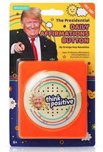 donald trump talking positivity button says 15 different compliments and 1