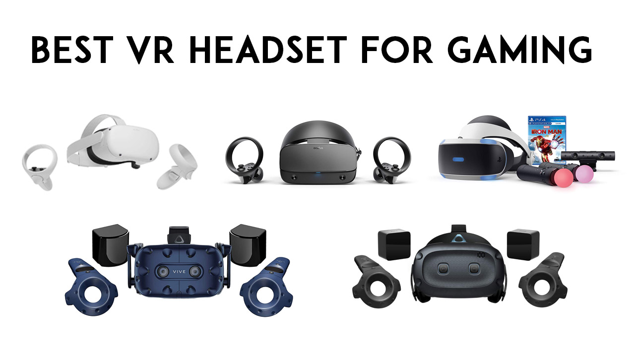 Best VR Headset for Gaming
