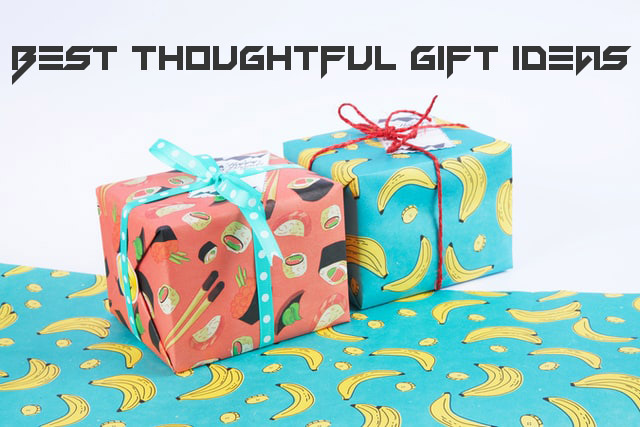 best thoughtful gift ideas